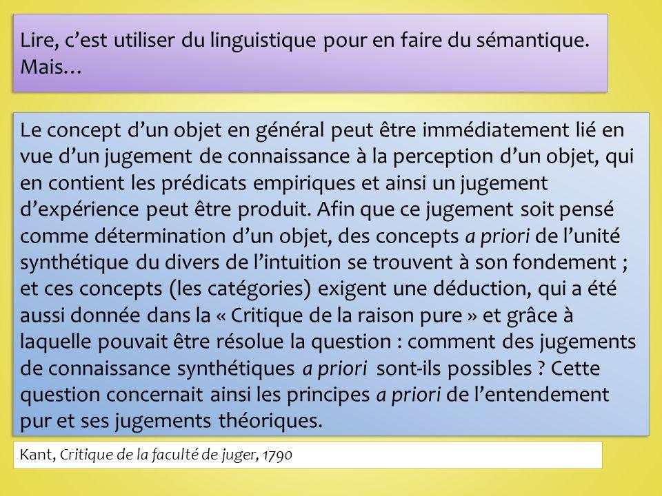 Lire, cest utiliser du linguistique pour en faire du sémantique.