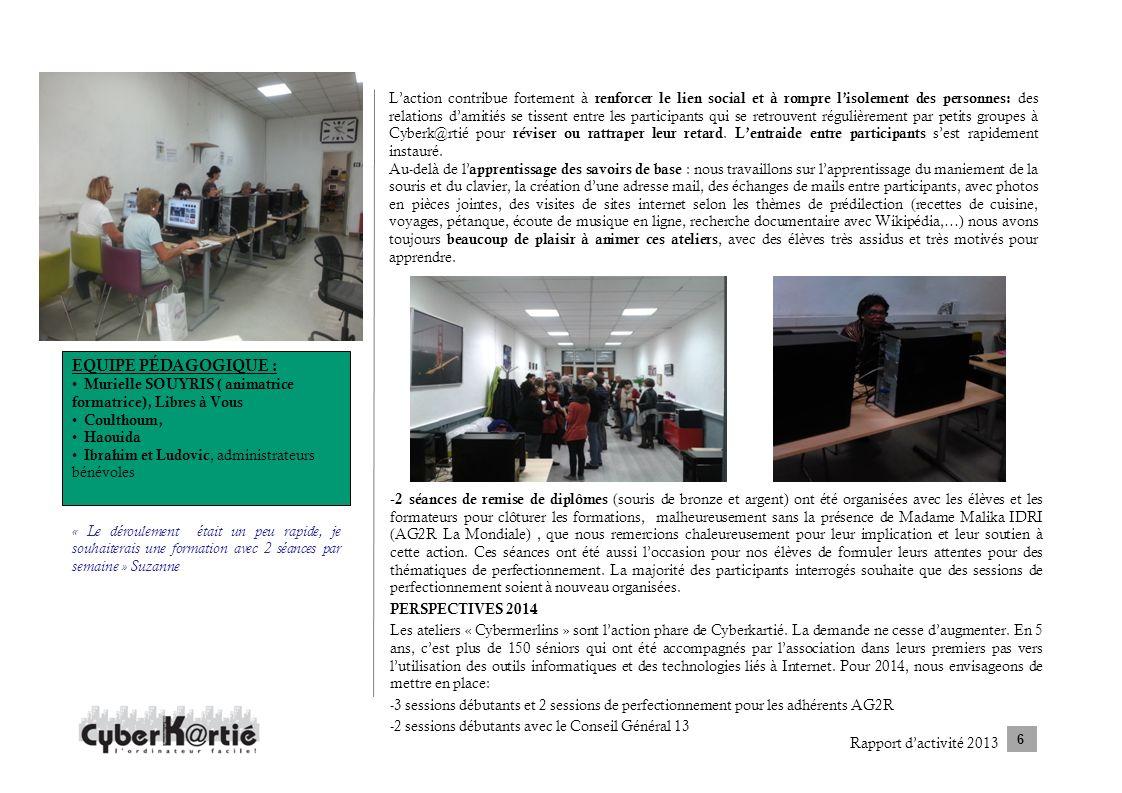 - 2 séances de remise de diplômes (souris de bronze et argent) ont été organisées avec les élèves et les formateurs pour clôturer les formations, malh
