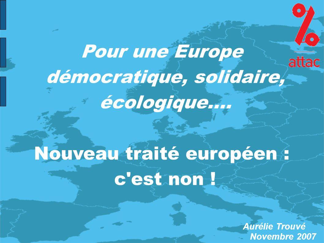 Pour une Europe démocratique, solidaire, écologique....