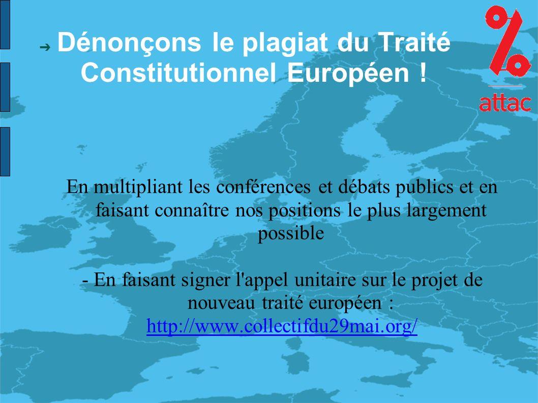 Dénonçons le plagiat du Traité Constitutionnel Européen .