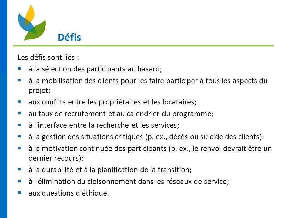 Défis Les défis sont liés : à la sélection des participants au hasard; à la mobilisation des clients pour les faire participer à tous les aspects du p
