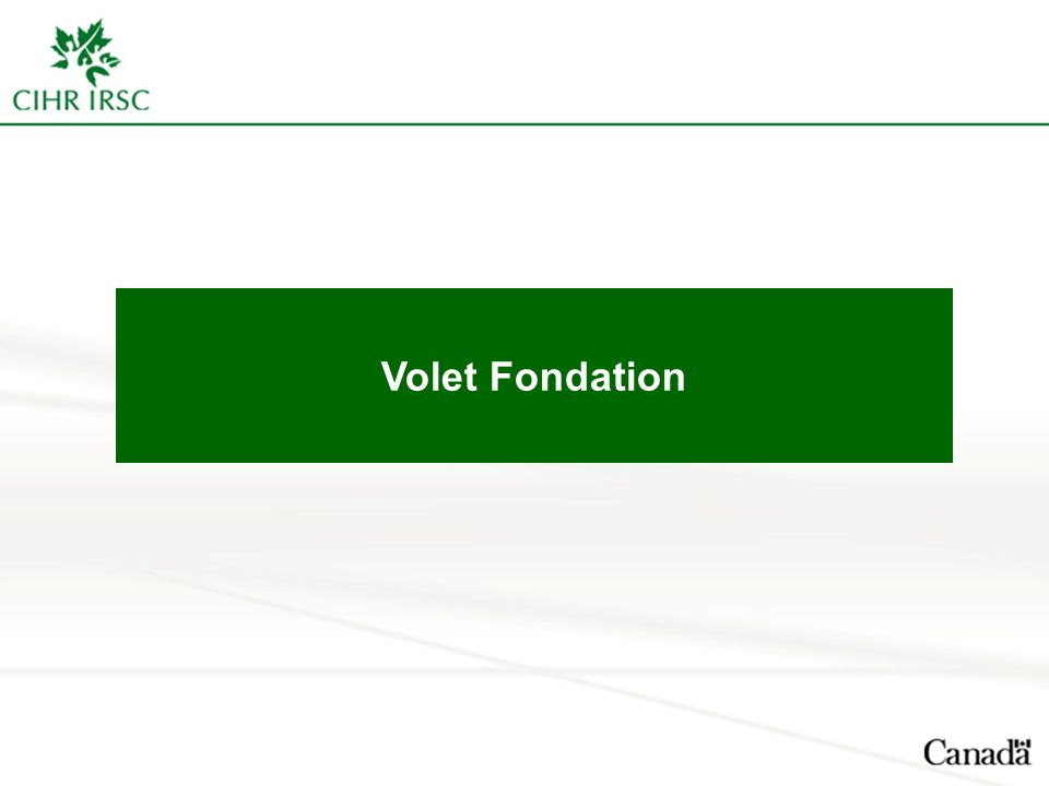 Volet Fondation