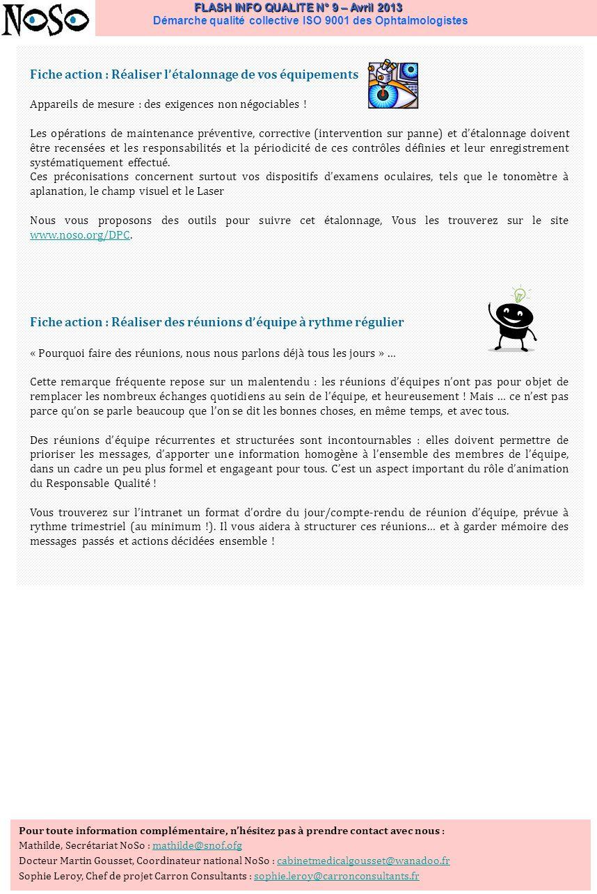 FLASH INFO QUALITE N° 9 – Avril 2013 FLASH INFO QUALITE N° 9 – Avril 2013 Démarche qualité collective ISO 9001 des Ophtalmologistes Fiche action : Réa