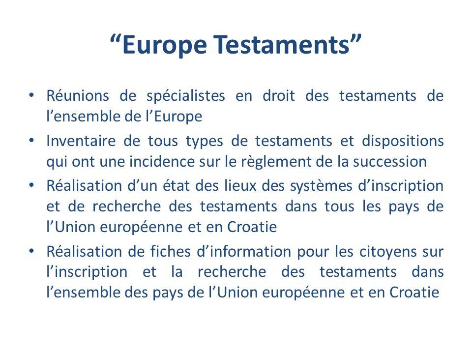 Europe Testaments Réunions de spécialistes en droit des testaments de lensemble de lEurope Inventaire de tous types de testaments et dispositions qui