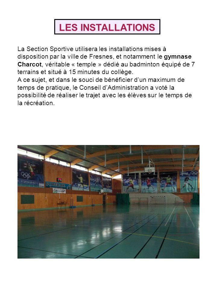 LES INSTALLATIONS La Section Sportive utilisera les installations mises à disposition par la ville de Fresnes, et notamment le gymnase Charcot, vérita