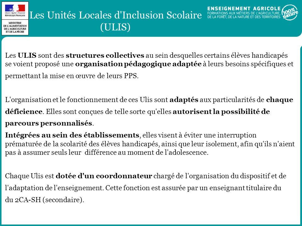 Les Unités Locales d'Inclusion Scolaire (ULIS) Les ULIS sont des structures collectives au sein desquelles certains élèves handicapés se voient propos