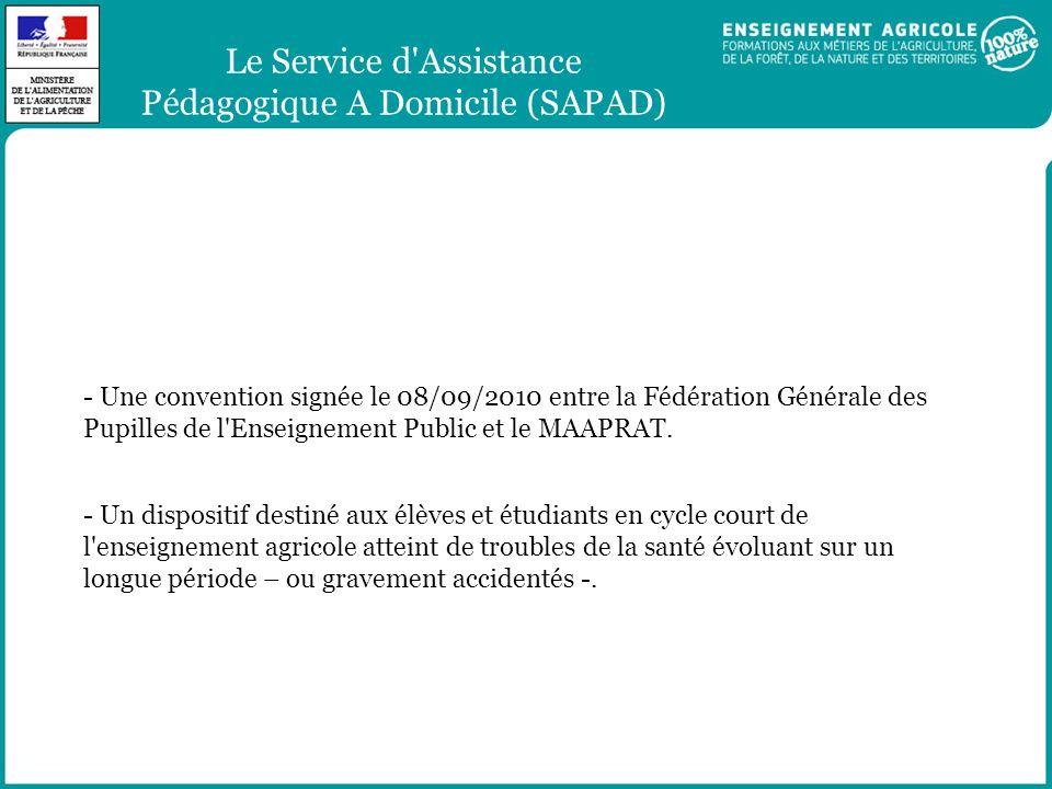 Le Service d'Assistance Pédagogique A Domicile (SAPAD) - Une convention signée le 08/09/2010 entre la Fédération Générale des Pupilles de l'Enseigneme