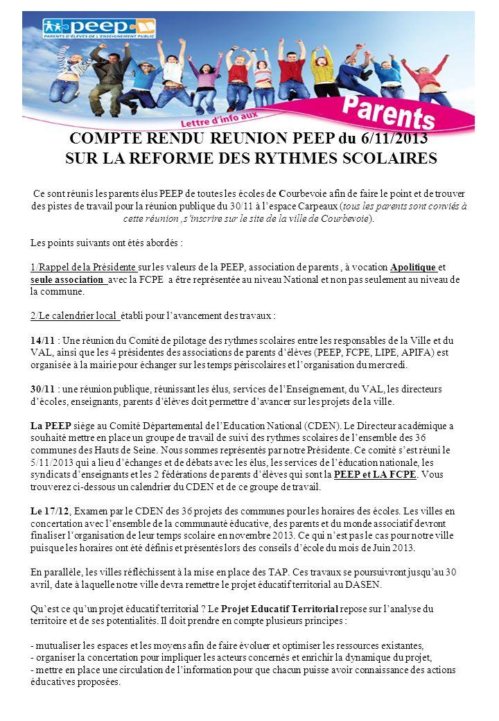 COMPTE RENDU REUNION PEEP du 6/11/2013 SUR LA REFORME DES RYTHMES SCOLAIRES Ce sont réunis les parents élus PEEP de toutes les écoles de Courbevoie af