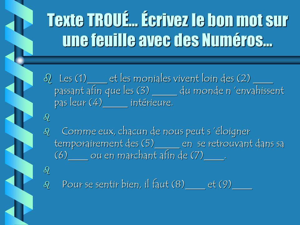 Texte TROUÉ… Écrivez le bon mot sur une feuille avec des Numéros...