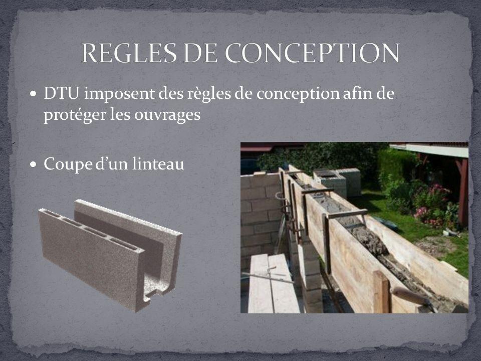 DTU imposent des règles de conception afin de protéger les ouvrages Coupe dun linteau