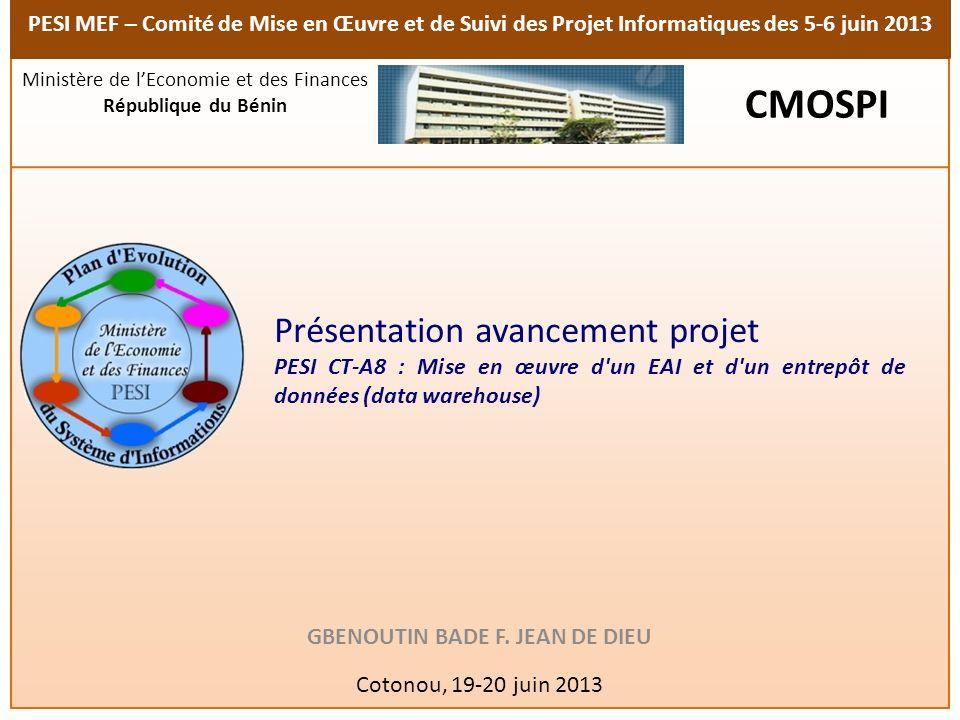 PESI MEF – Comité de Mise en Œuvre et de Suivi des Projet Informatiques des 5-6 juin 2013 Présentation avancement projet PESI CT-A8 : Mise en œuvre d'