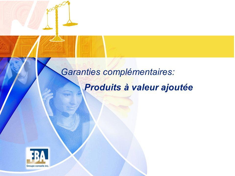 Garanties complémentaires: Produits à valeur ajoutée