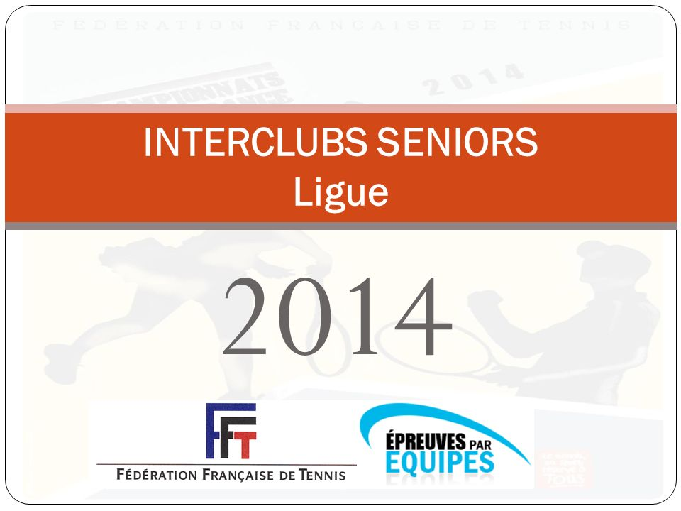 2014 INTERCLUBS SENIORS Ligue