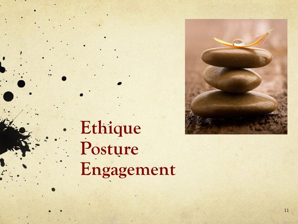 Ethique Posture Engagement 11