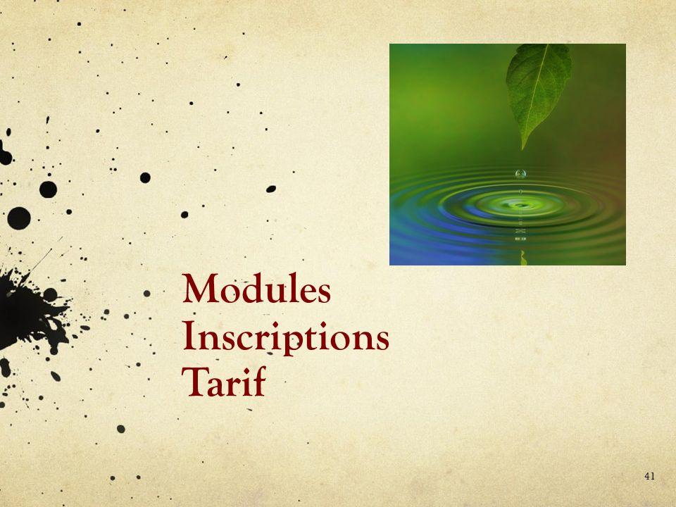 Modules Inscriptions Tarif 41
