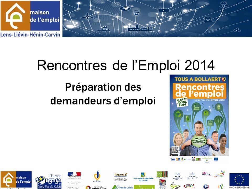 Rencontres de lEmploi 2014 1 Préparation des demandeurs demploi