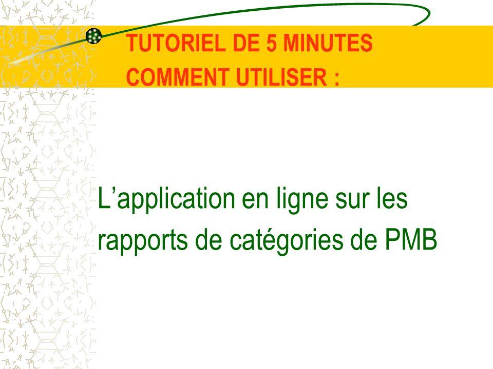 TUTORIEL DE 5 MINUTES COMMENT UTILISER : Lapplication en ligne sur les rapports de catégories de PMB