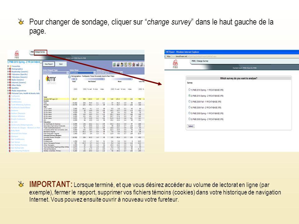 Pour changer de sondage, cliquer sur change survey dans le haut gauche de la page.