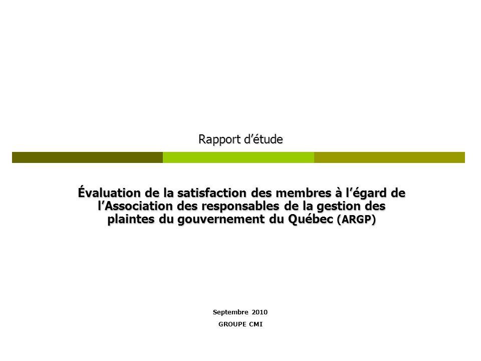 Rapport détude Évaluation de la satisfaction des membres à légard de lAssociation des responsables de la gestion des plaintes du gouvernement du Québe
