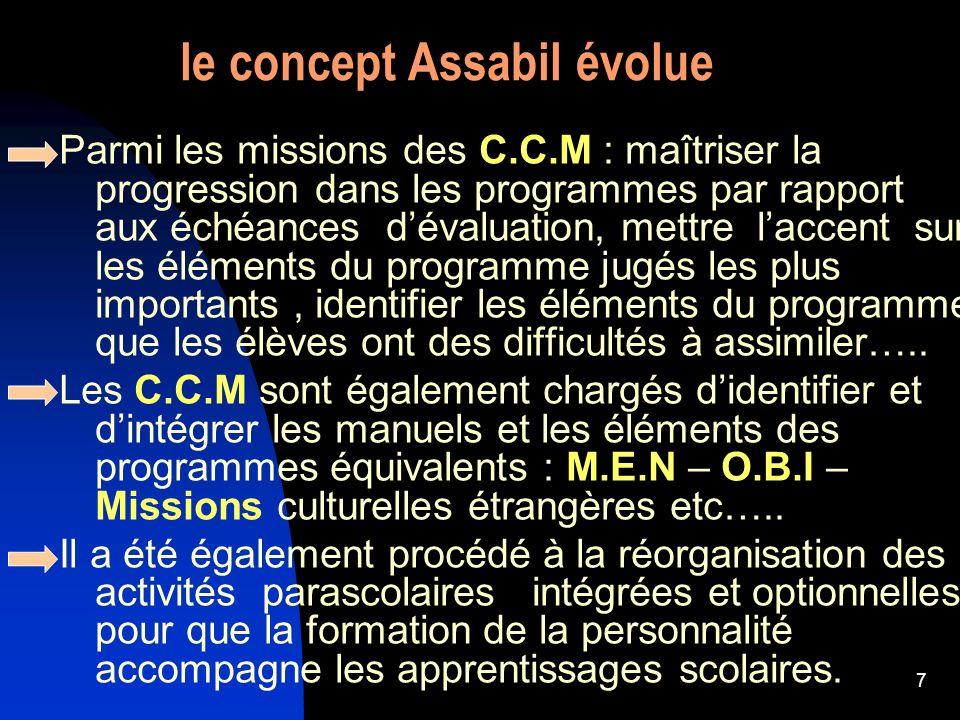 7 Parmi les missions des C.C.M : maîtriser la progression dans les programmes par rapport aux échéances d évaluation, mettre l accent sur les éléments