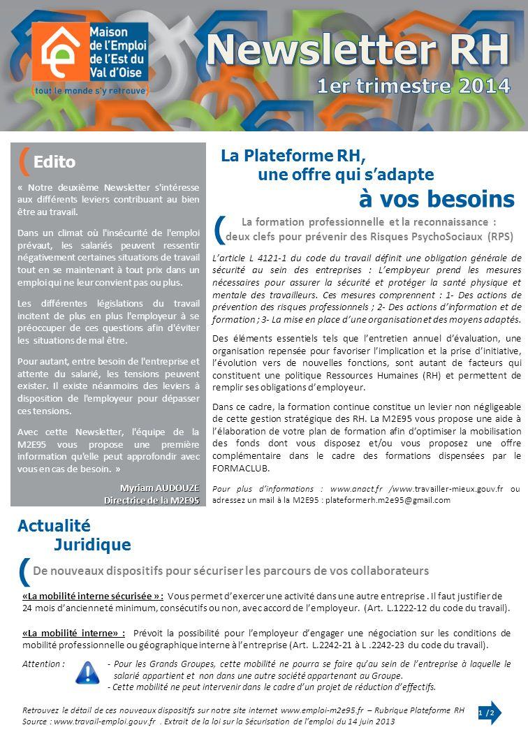 A NNÉE 2012 « Notre deuxième Newsletter s intéresse aux différents leviers contribuant au bien être au travail.