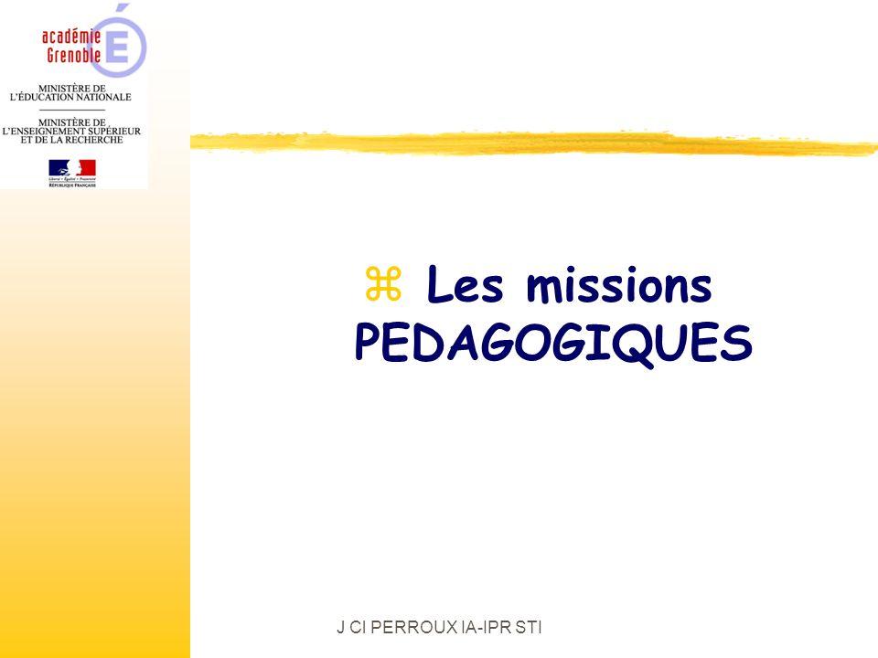 J Cl PERROUX IA-IPR STI z Les missions PEDAGOGIQUES