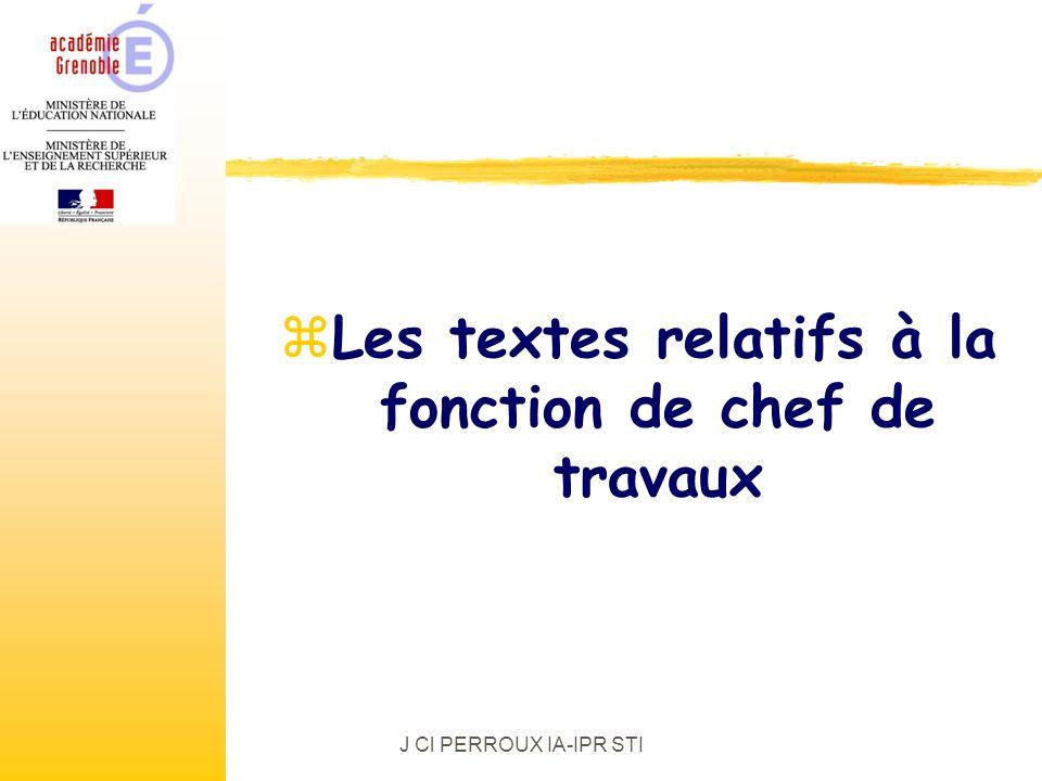 J Cl PERROUX IA-IPR STI zLes textes relatifs à la fonction de chef de travaux
