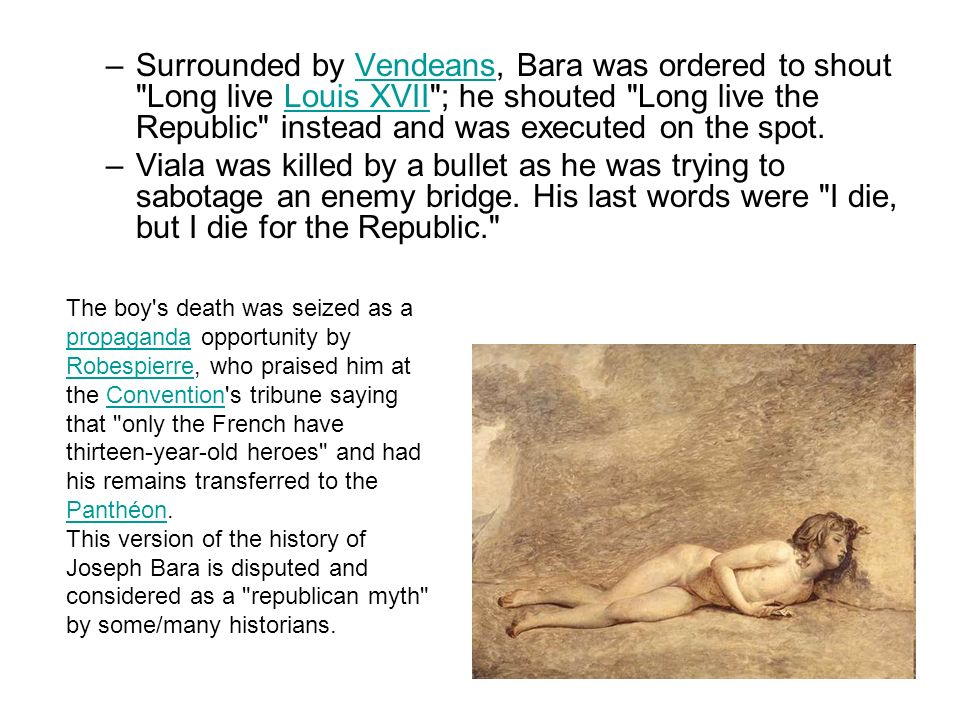 –Surrounded by Vendeans, Bara was ordered to shout