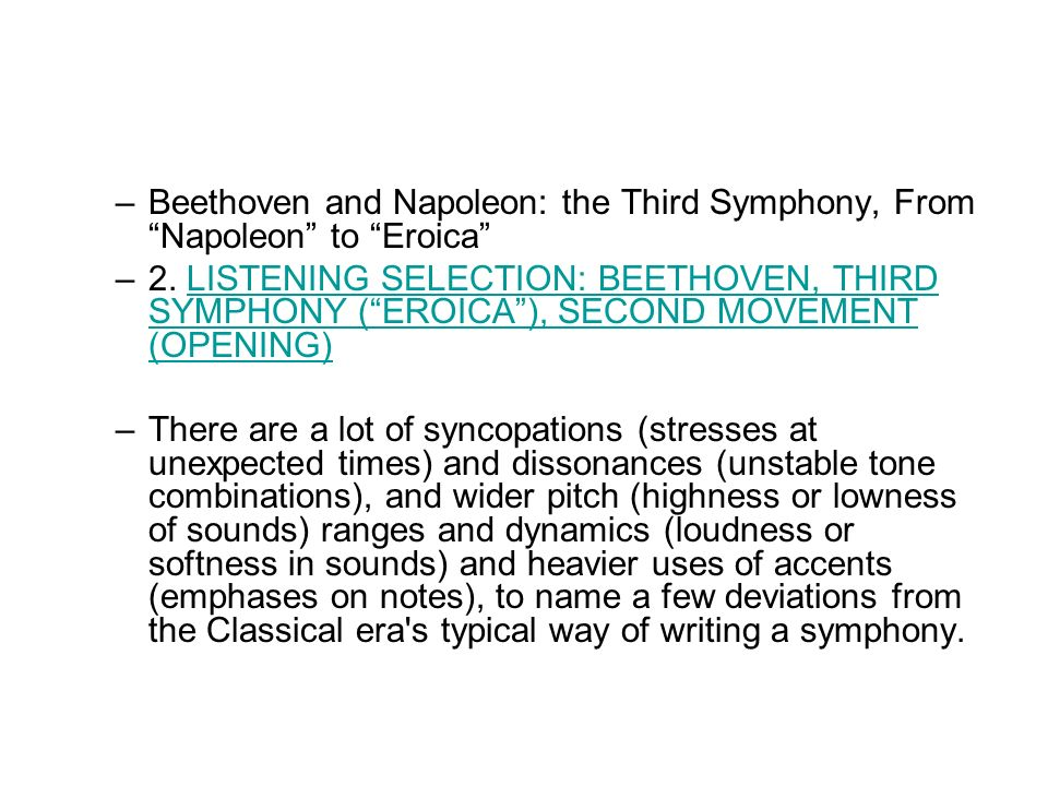 –Beethoven and Napoleon: the Third Symphony, From Napoleon to Eroica –2.