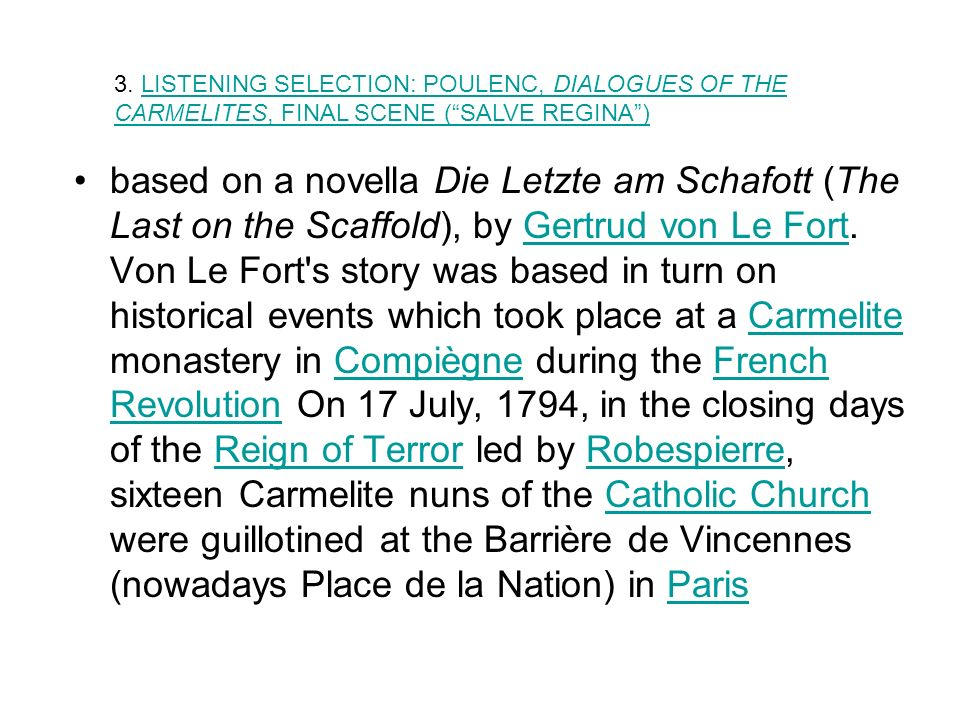 based on a novella Die Letzte am Schafott (The Last on the Scaffold), by Gertrud von Le Fort.