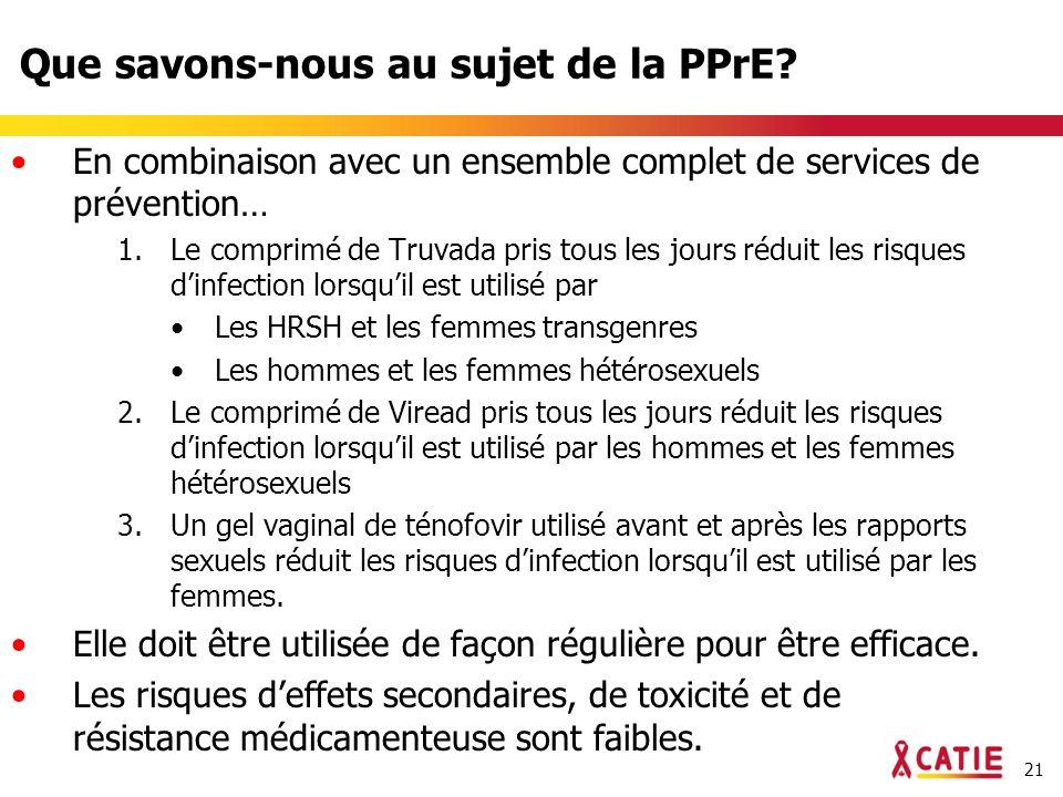 21 Que savons-nous au sujet de la PPrE.