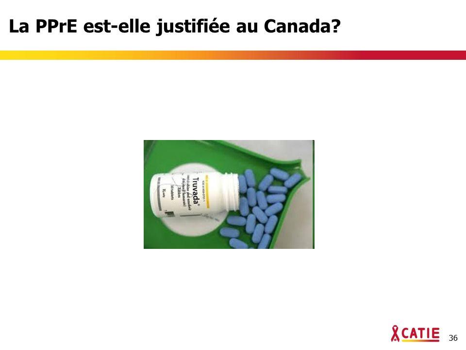 36 La PPrE est-elle justifiée au Canada