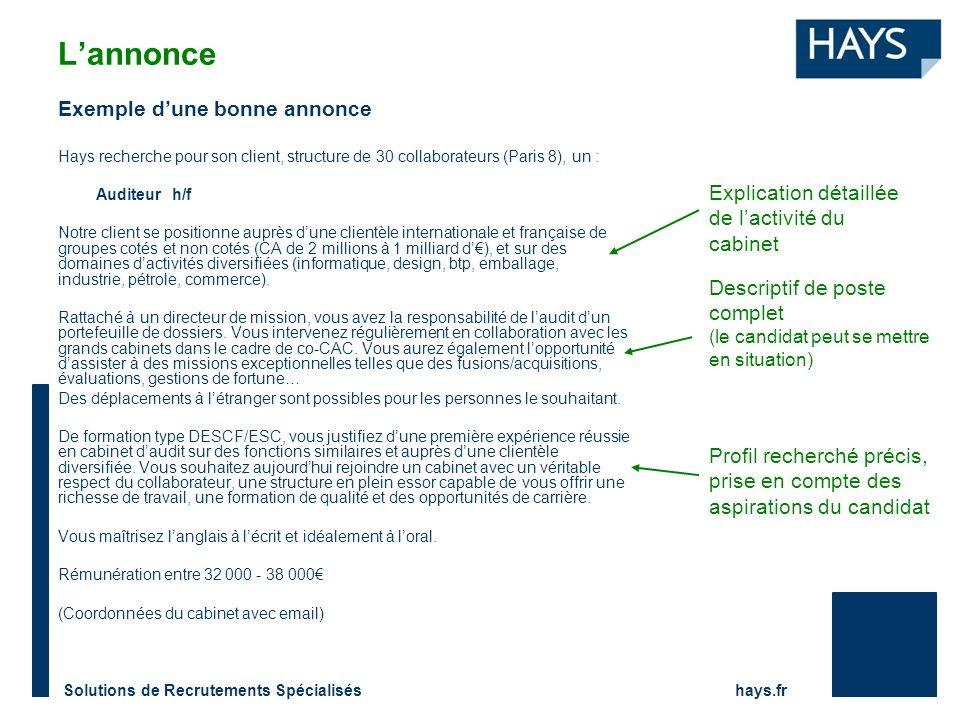 Solutions de Recrutements Spécialisés hays.fr Exemple dune bonne annonce Hays recherche pour son client, structure de 30 collaborateurs (Paris 8), un