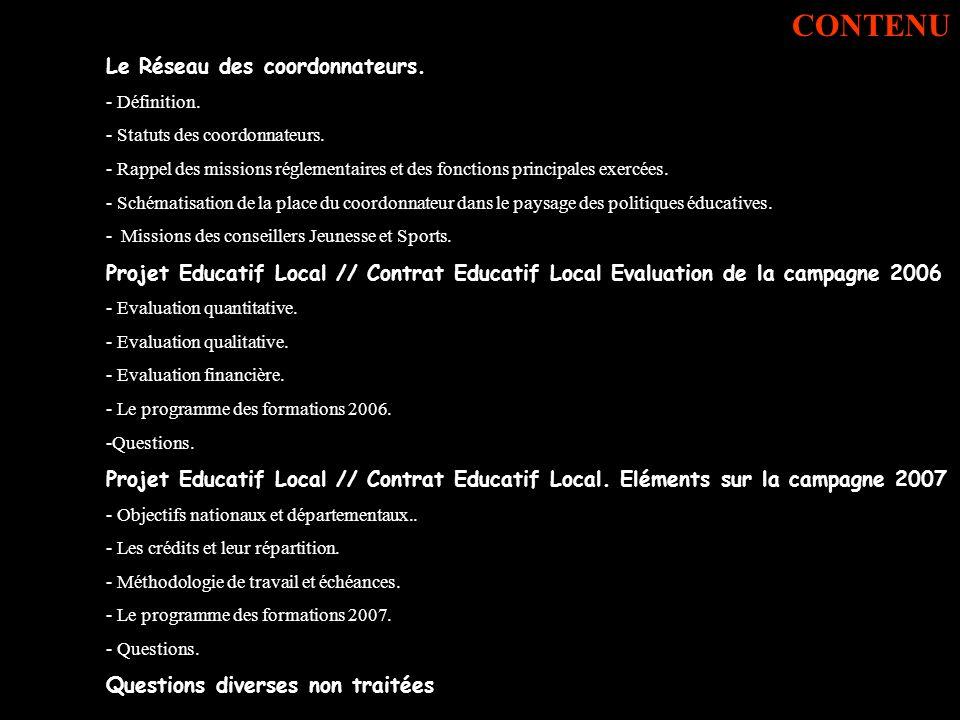 Le Réseau des coordonnateurs. - Définition. - Statuts des coordonnateurs. - Rappel des missions réglementaires et des fonctions principales exercées.