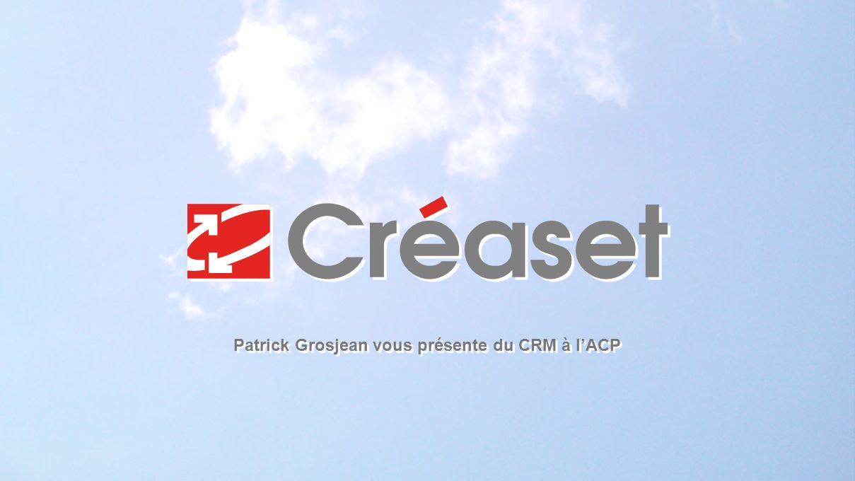 Patrick Grosjean vous présente du CRM à lACP