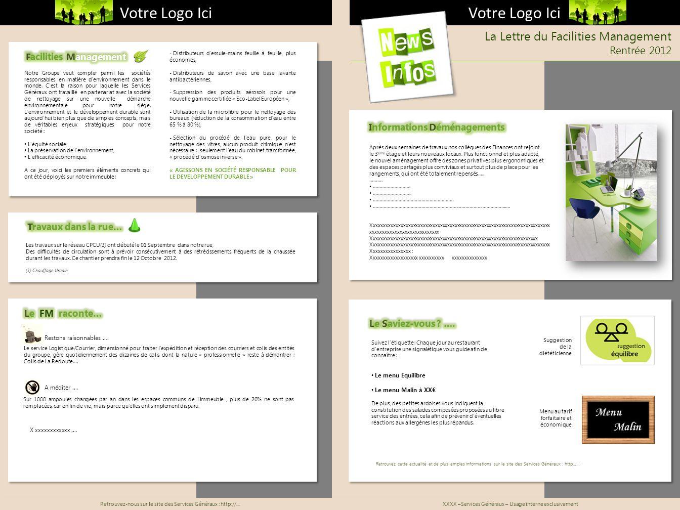 La Lettre du Facilities Management Rentrée 2012 Restons raisonnables …. Le service Logistique/Courrier, dimensionné pour traiter lexpédition et récept