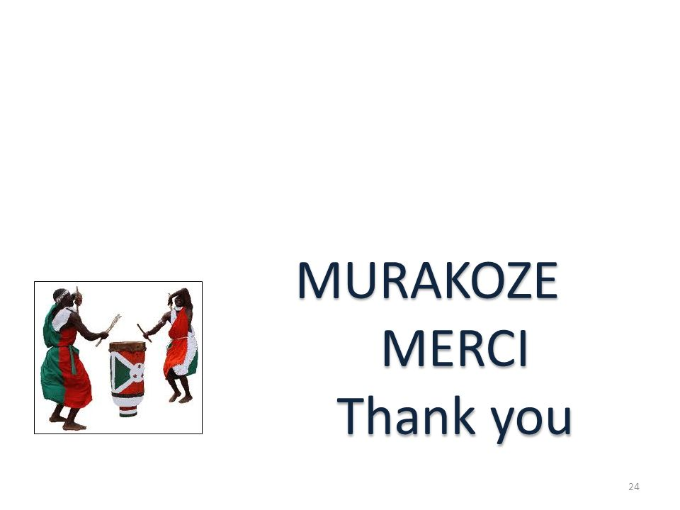 MURAKOZE MERCI Thank you 24