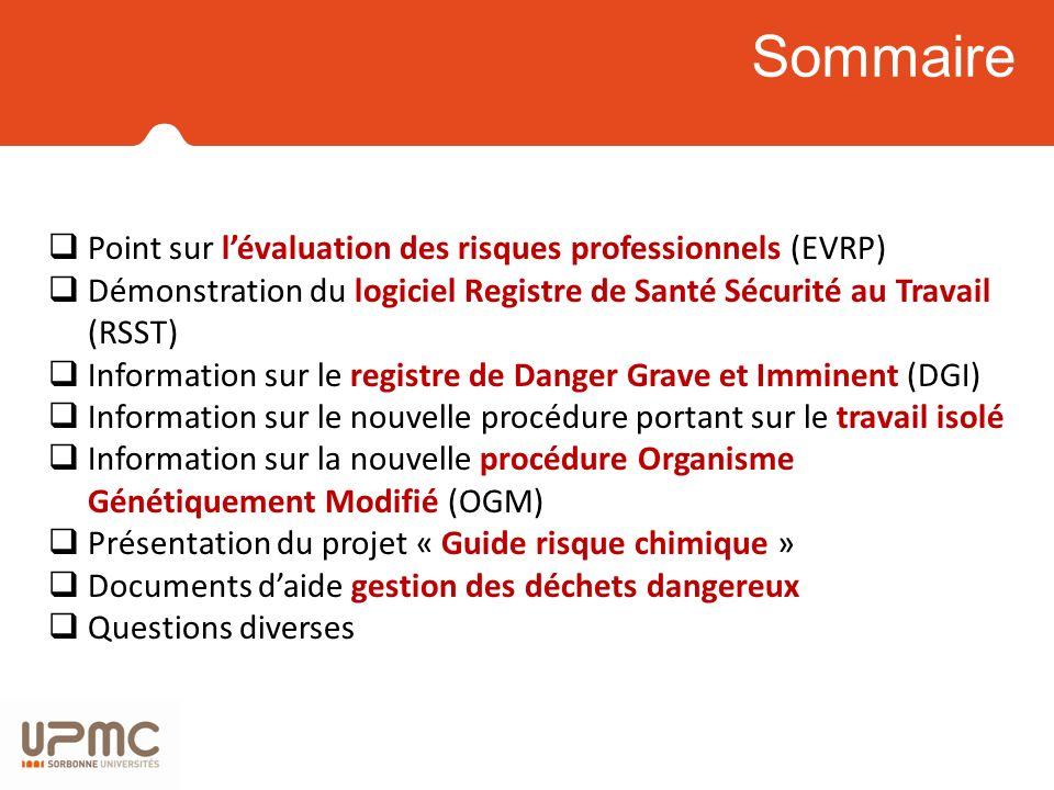 Point sur lévaluation des risques professionnels (EVRP) Démonstration du logiciel Registre de Santé Sécurité au Travail (RSST) Information sur le regi