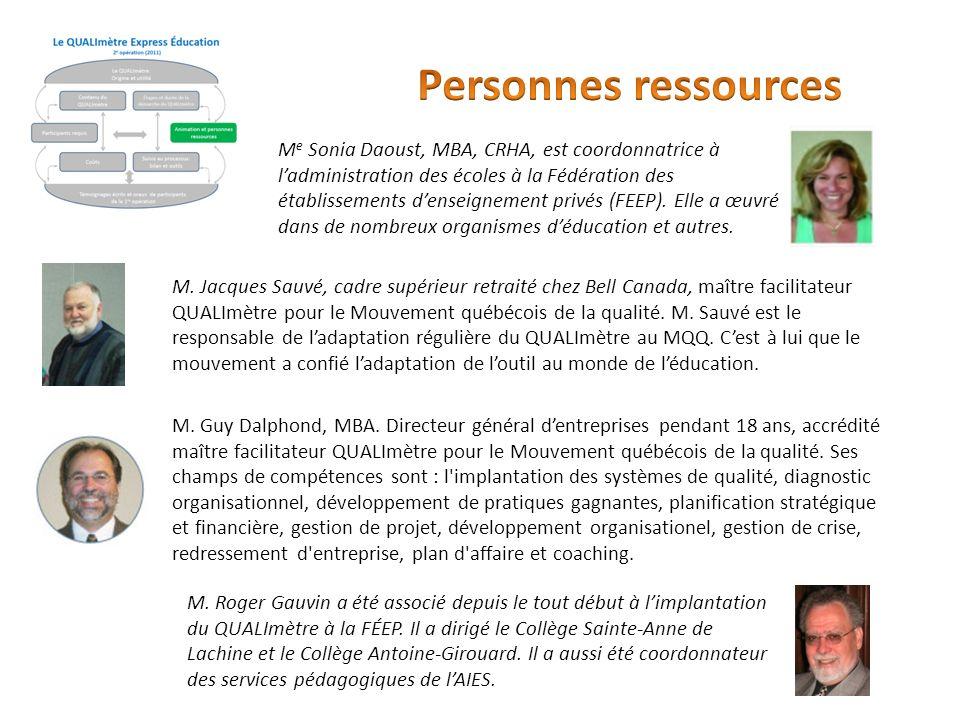 M e Sonia Daoust, MBA, CRHA, est coordonnatrice à ladministration des écoles à la Fédération des établissements denseignement privés (FEEP). Elle a œu