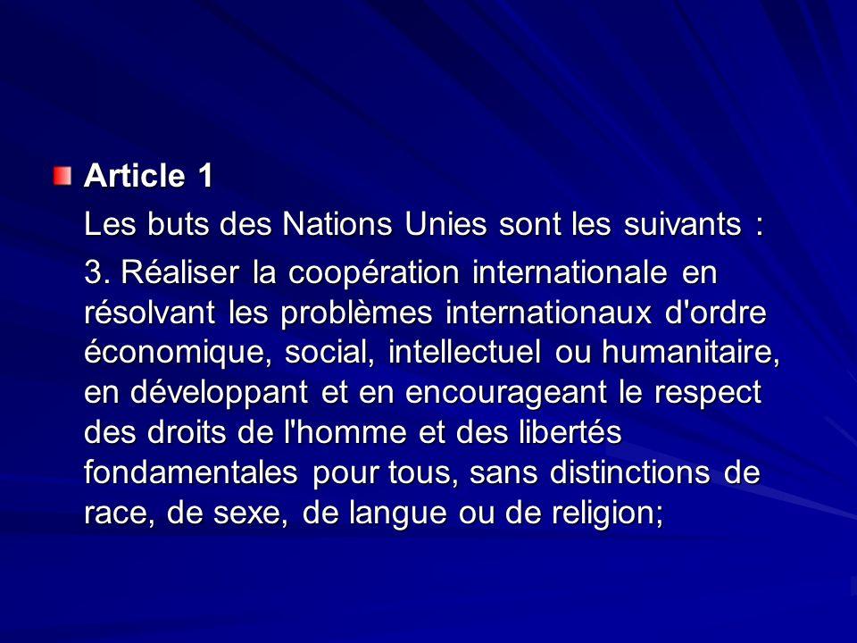 Article 1 Les buts des Nations Unies sont les suivants : 3.