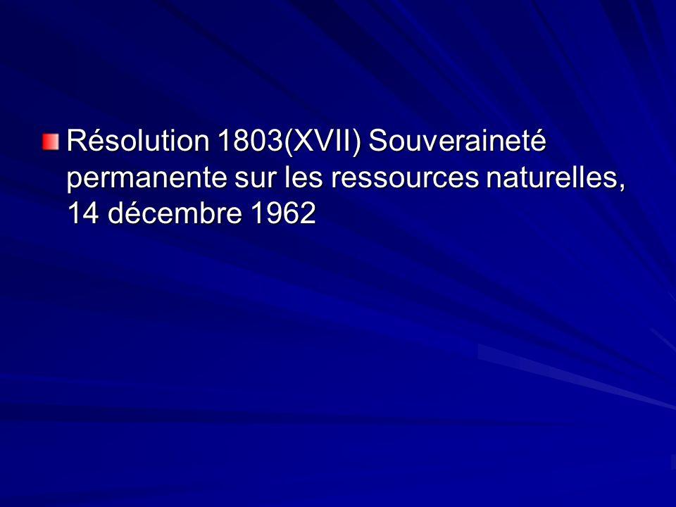 Résolution 1803(XVII) Souveraineté permanente sur les ressources naturelles, 14 décembre 1962