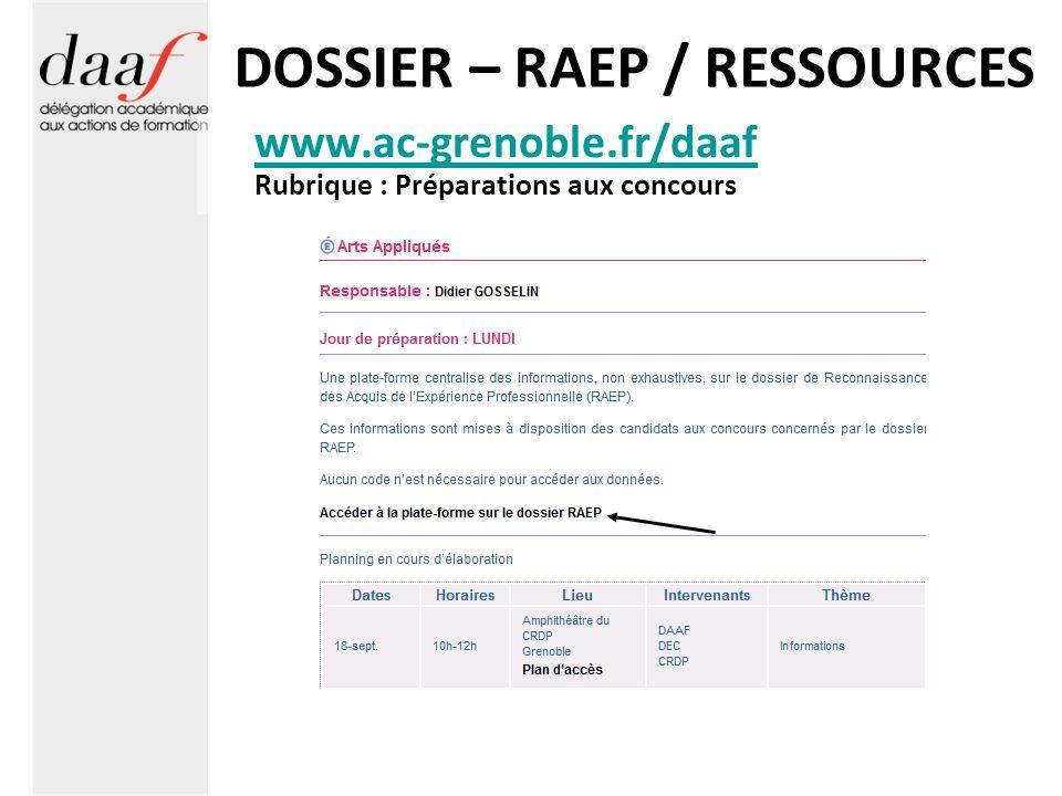 DOSSIER – RAEP / RESSOURCES www.ac-grenoble.fr/daaf Rubrique : Préparations aux concours