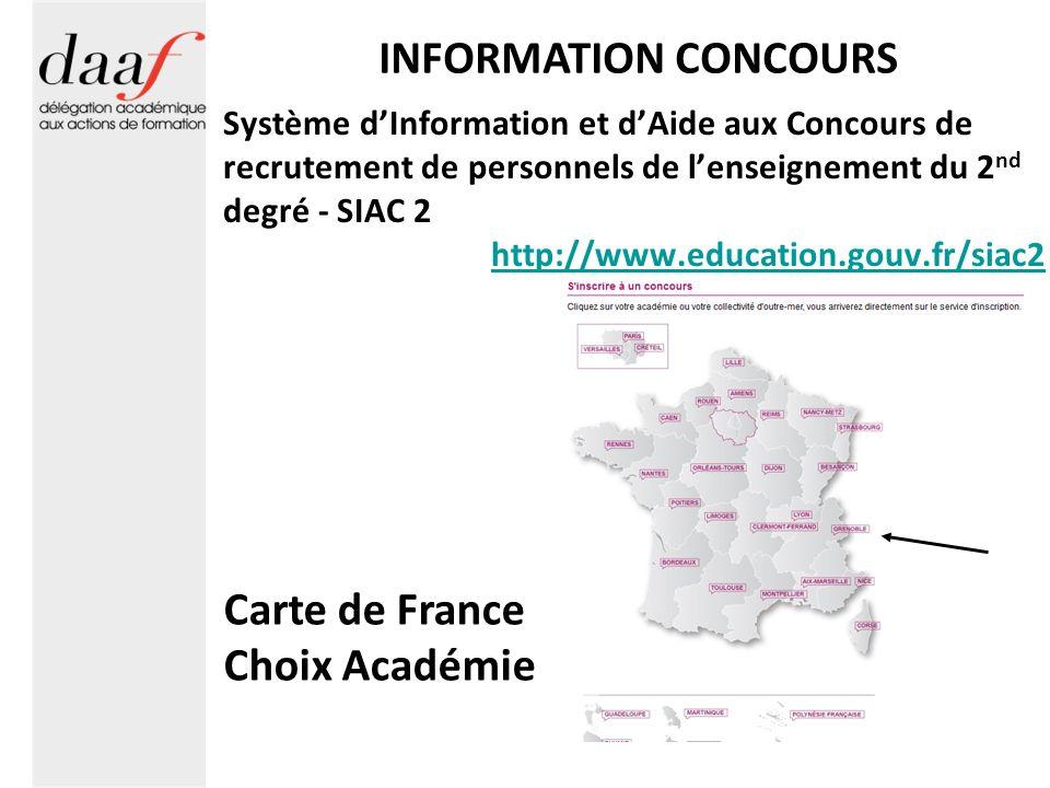 INFORMATION CONCOURS Système dInformation et dAide aux Concours de recrutement de personnels de lenseignement du 2 nd degré - SIAC 2 http://www.educat