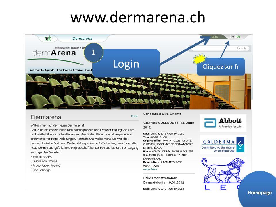 www.dermarena.ch Login Cliquez sur fr 1 1 Homepage