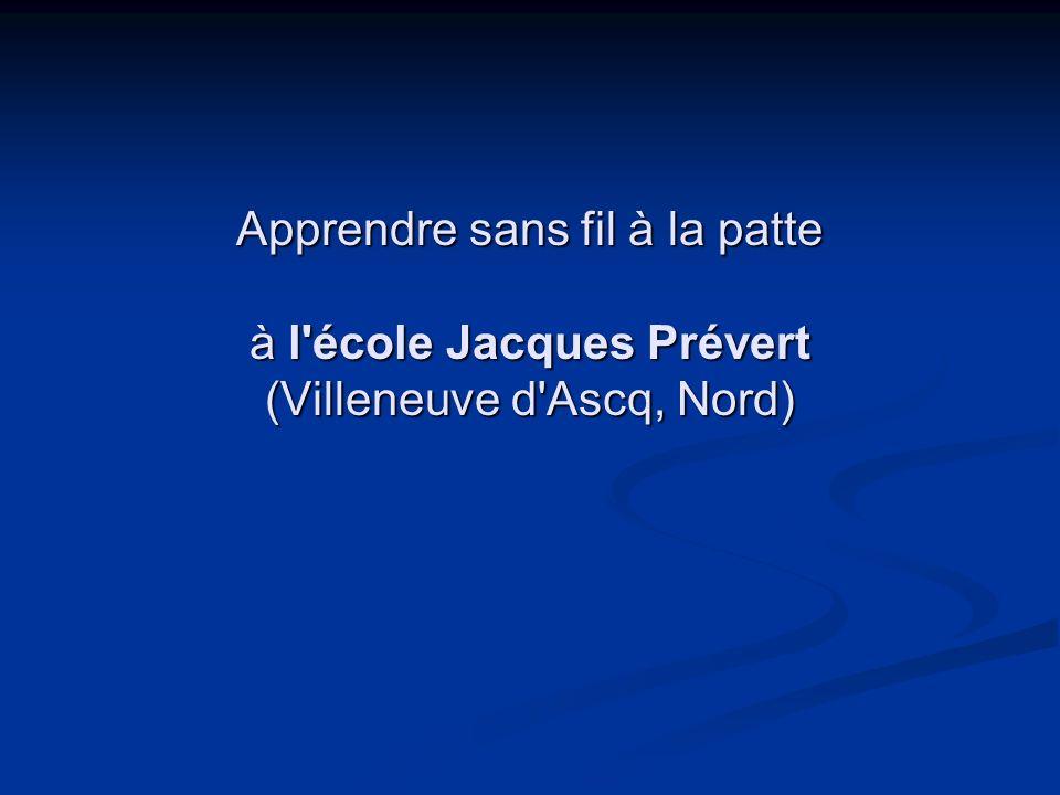 Apprendre sans fil à la patte à l'école Jacques Prévert (Villeneuve d'Ascq, Nord)