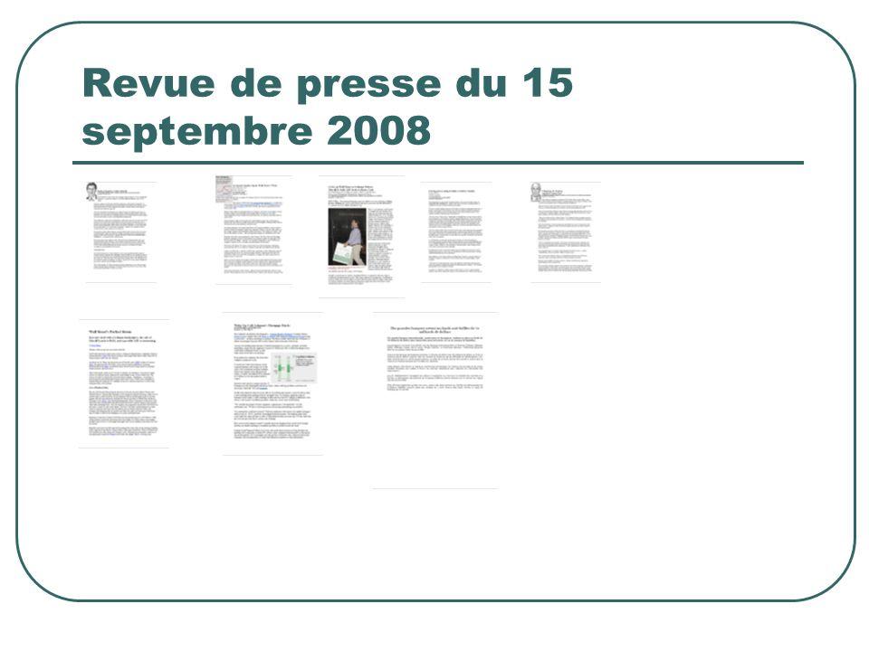Revue de presse du 15 septembre 2008