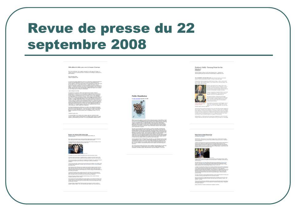 Revue de presse du 22 septembre 2008