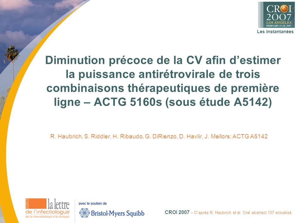 Les instantanées CROI 2007 – Daprès R. Haubrich et al.