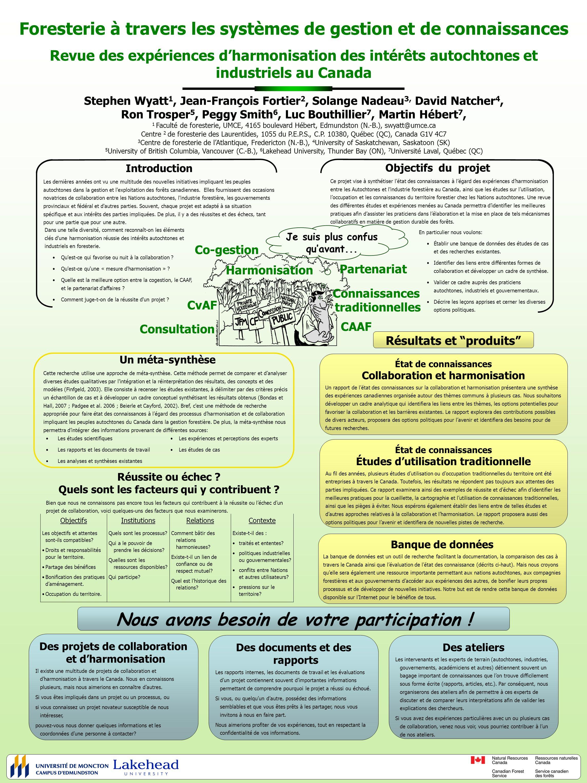 Foresterie à travers les systèmes de gestion et de connaissances Revue des expériences dharmonisation des intérêts autochtones et industriels au Canad