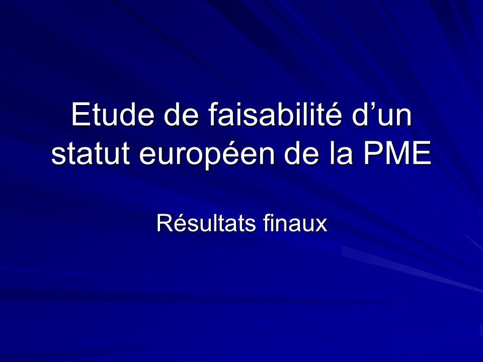 Etude de faisabilité dun statut européen de la PME Résultats finaux
